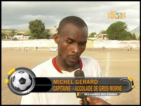 Racine de Gros Morne Vs Accolade de Gros Morne: 1-0