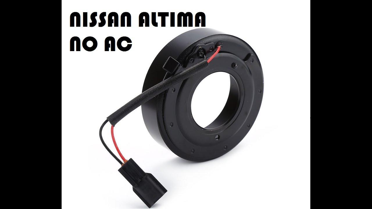 2008 2010 Nissan Altima No Ac Troubleshooting