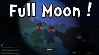 UNTURNED 3 - FULL MOON MADNESS!! (Gameplay / Walkthrough)
