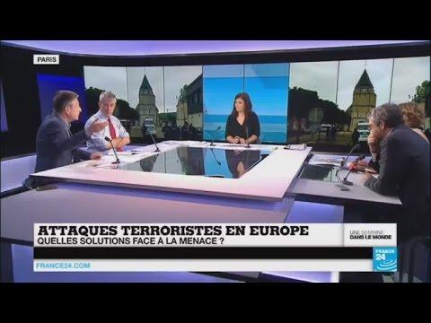Attaques terroristes en Europe, quelles solutions face à la menace ?