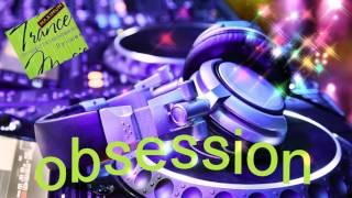 �������� ���� Транс музыка лучшее ᴼᴿᴵᴳᴵᴺᴬᴸ Obsession ������