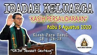 IBADAH KELUARGA | RABU 5 AGUSTUS 2020 | GKJW JEMAAT GENTENG