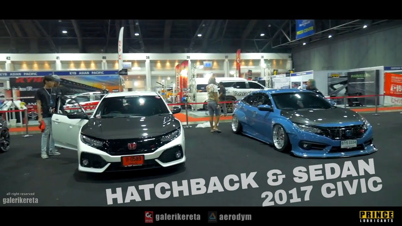 Honda Civic 2017 Hatchback FK4 Modified VS Civic Sedan FC - YouTube