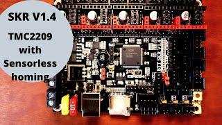 SKR 1.4 - TMC2209 with Sensor less homing.