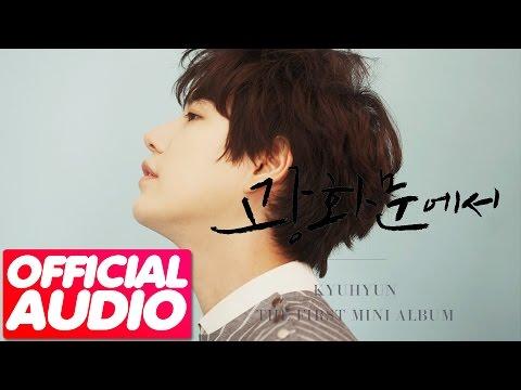 [MP3/DL]01. KyuHyun (규현) - At Gwanghwamun (광화문에서) [The 1st Mini Album]