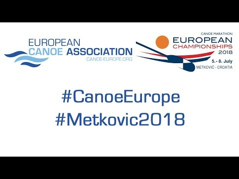 2018 ECA Canoe Marathon European Championships – Friday, 06/07/2018 (morning session)