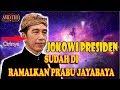 TERNYATA...! Jokowi MenJadi presiden Sudah diRamalkan Oleh Prabu Jayabaya