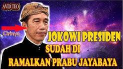 TERNYATA.! Jokowi MenJadi presiden Sudah diRamalkan Oleh Prabu Jayabaya