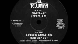 Tellurian - Guyver - (FULL TUNE) 1996 Gabba Techno