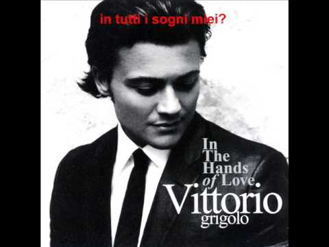 Vittorio Grigolo - Se Tu Non Sei Lei