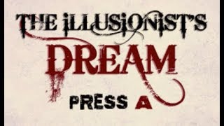 The Illusionist's Dream Walkthrough