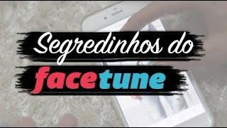 SEGREDOS DO FACETUNE  | por Carol Tognon