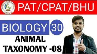 CLASS 30    PAT/CPAT/BHU/GNTST   BIOLOGY    ANIMAL TAXONOMY-08