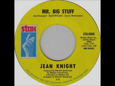 Jean Knight - Mr. Big Stuff, 1971 Stax Records.