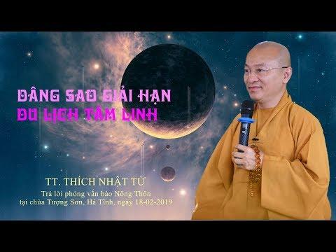 Thầy Nhật Từ trả lời phỏng vấn Báo Nông Thôn về dâng sao giải hạn 18-02-2019