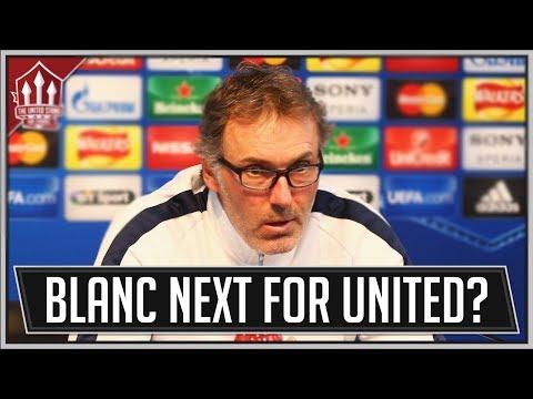 Laurent BLANC Manchester United Manager? Man Utd News