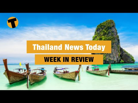 Thailand News Today | Week In Review | February 13