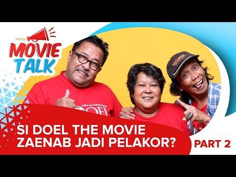 Si Doel The Movie - Zaenab Jadi Pelakor? #MovieTalk