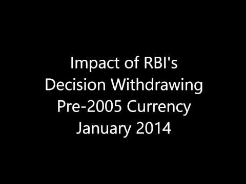 Impact of RBI's Decision Withdrawing Pre-2005 Currency January 2014