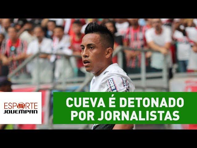 """Cueva é DETONADO por jornalistas: """"é um morto!"""""""