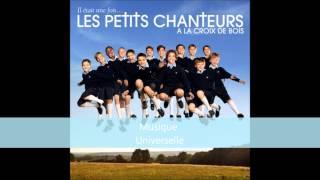 Musique Universelle - Les Petits Chanteurs à la Croix de Bois