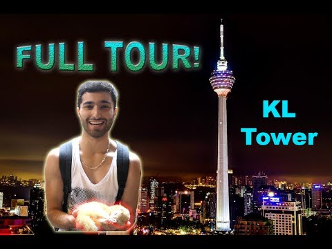 Kuala Lumpur (KL) Tower FULL TOUR + Attractions | Malaysia 2017