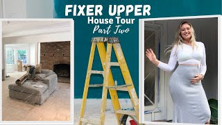 House tour part 2 // The renovations continue
