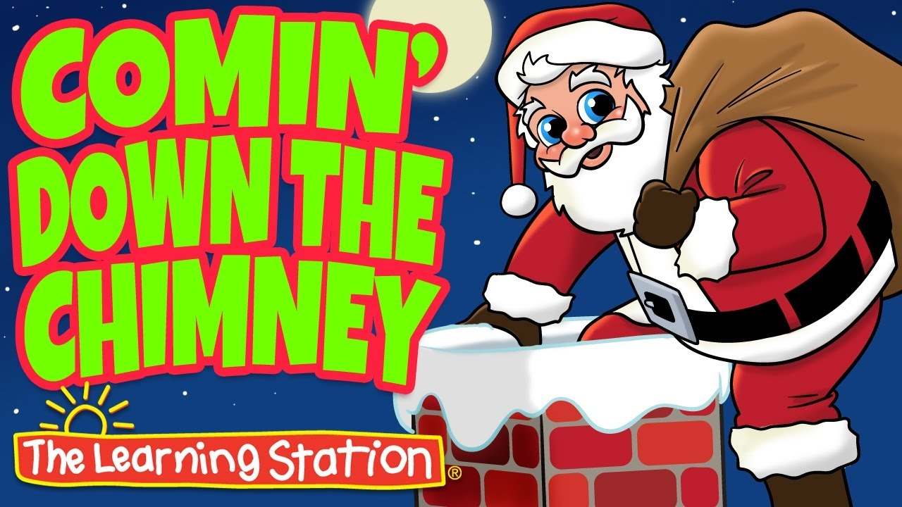 Comin\' Down the Chimney - Christmas Songs for Kids (Lyrics) - Kids ...