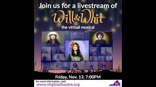 Will & Whit, the Virtual Musical Premiere FULL PERFORMANCE