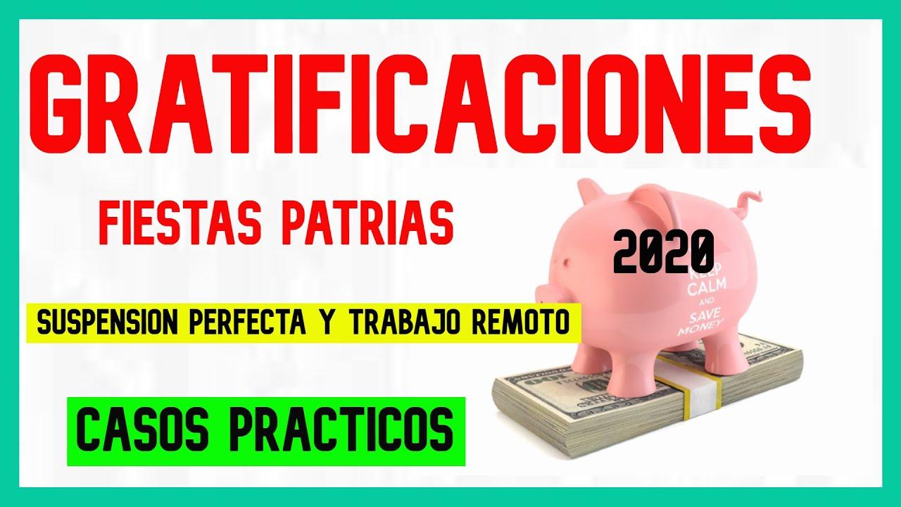 Como calcular las gratificaciones para FIESTAS PATRIAS | 3 Casos prácticos