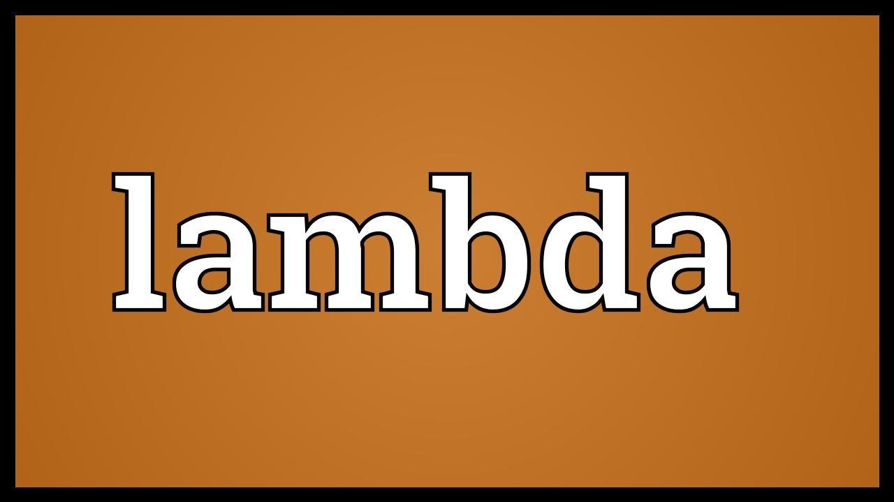 Lambda Meaning Youtube