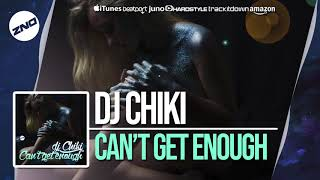 Baixar DNZ351 // DJ CHIKI - CAN`T GET ENOUGH (Official Video DNZ Records)
