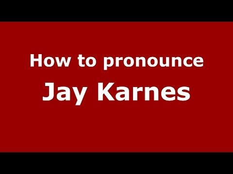 How to pronounce Jay Karnes American EnglishUS  PronounceNames.com