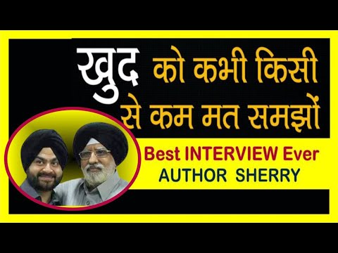 #1 World Best Motivational Interview by AUTHOR SHERRY | JOLLY UNCLE | Hindi Video |