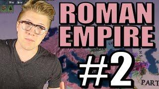 Europa Universalis 4 [Extended Timeline Mod] Roman Empire - Part 2
