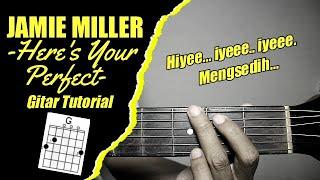 (Gitar Tutorial) Jamie Miller - Here's Your Perfect  Mudah & Cepat dimengerti untuk pemula