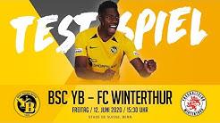 RE-LIVE // Testspiel: BSC Young Boys - FC Winterthur (4:2) // Fr., 12. Juni 2020