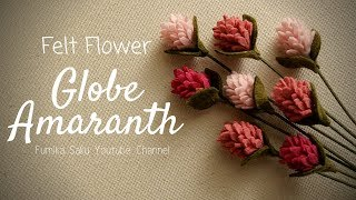 How to Make Felt Flower : Globe Amaranth