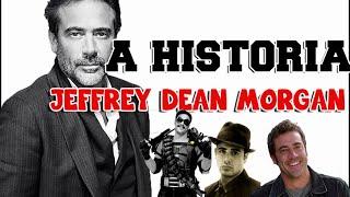 A História - Jeffrey Dean Morgan
