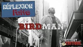 Réflexion Faite #19 - Birdman