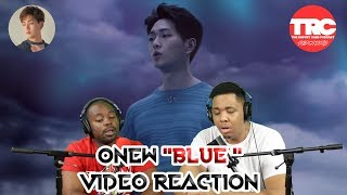 "Onew ""Blue"" Music Mp3 Reaction"