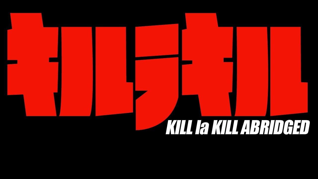 Kill la Kill Abridged Update