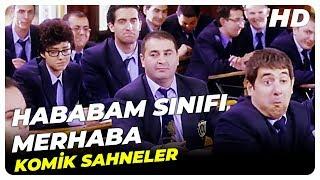 HABABAM SINIFI MERHABA | Komik Sahneler