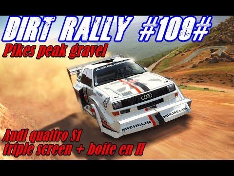Dirt Rally #109# Pikes Peak Gravel Audi quattro S1Triple Screen+boite en H