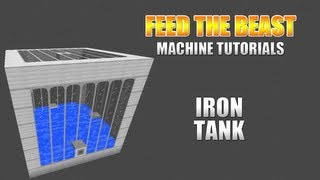 Feed The Beast :: Machine Tutorials :: Iron Tank