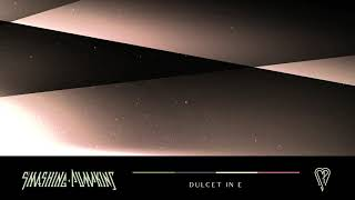 The Smashing Pumpkins - Dulcet in E (Official Audio) YouTube Videos