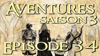 Aventures Saison 3 # 34 Décisions cruciales
