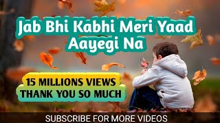 💖 Jab Bhi Kabhi Meri Yaad Aayegi Na💖So Sad Dialogue 💖 WhatsApp Status Video💖