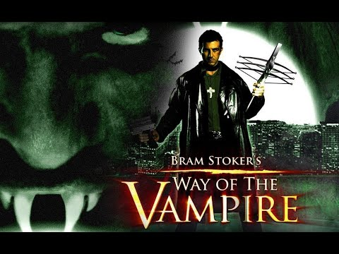 way-of-the-vampire-(aka-van-helsing-vs.-drácula)-🎬-exclusive-full-horror-movie-🎬-english-hd-2020