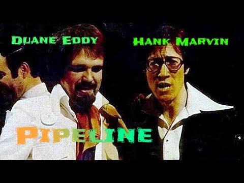 Hank Marvin & Duane Eddy - Pipeline